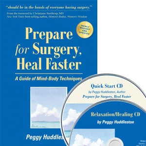 "The book ""Prepare for Surgery, Heal Faster"""
