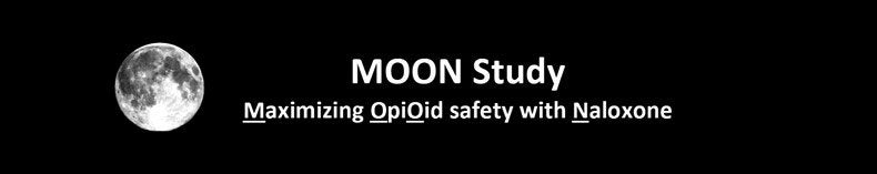 Maximizing OpiOid Safety with Naloxone (MOON) Study
